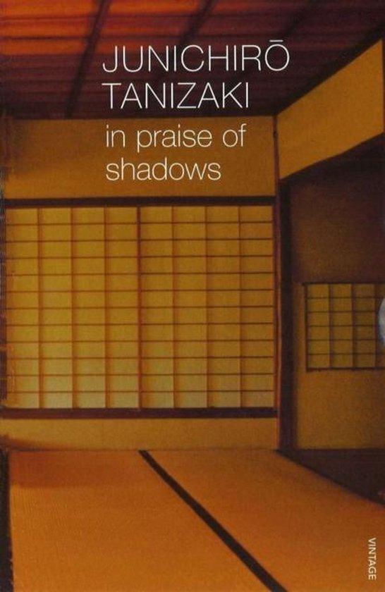 In Praise of Shadows