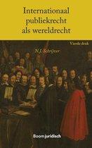 Boom Juridische studieboeken - Internationaal publiekrecht als wereldrecht