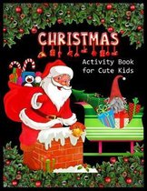 CHRISTMAS Activity Book for Cute Kids