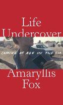 Boek cover Life Undercover van Fox, Amaryllis (Paperback)