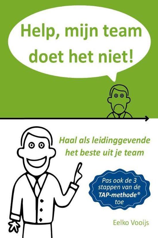 Help, mijn team doet het niet! - Eelko Vooijs   Fthsonline.com