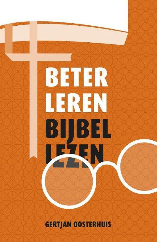 Beter leren Bijbellezen - Gertjan Oosterhuis |