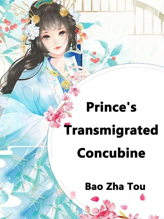 Prince's Transmigrated Concubine
