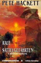 Raue Sattelgefährten - 9 Western Romane