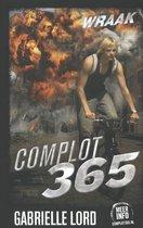 Complot 365 - Wraak