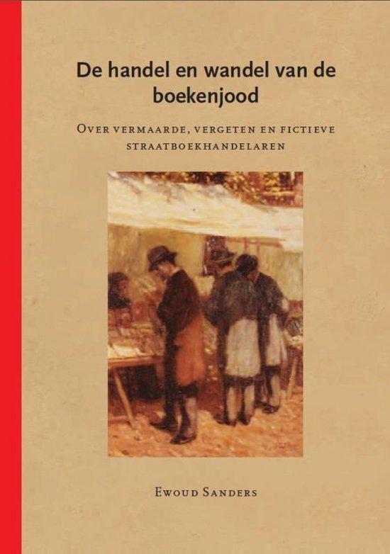 De handel en wandel van de boekenjood - Ewoud Sanders | Fthsonline.com
