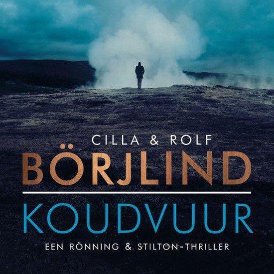 Rönning en Stilton 5 - Koudvuur - Rolf Börjlind | Readingchampions.org.uk