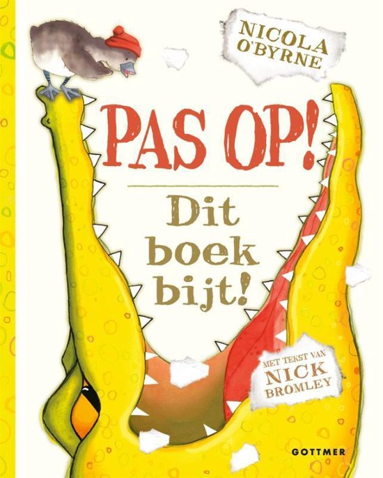 Boek cover Pas op! Dit boek bijt! van Nicola OByrne (Hardcover)