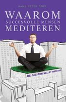 Waarom succesvolle mensen mediteren