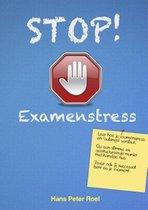 Stop! Examenstress en faalangst
