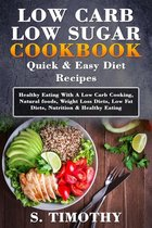 Low Carb Low Sugar Cookbook Quick & Easy Diet Recipes