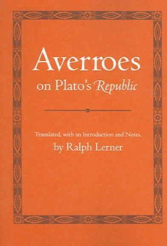 Averroes on Plato's  Republic