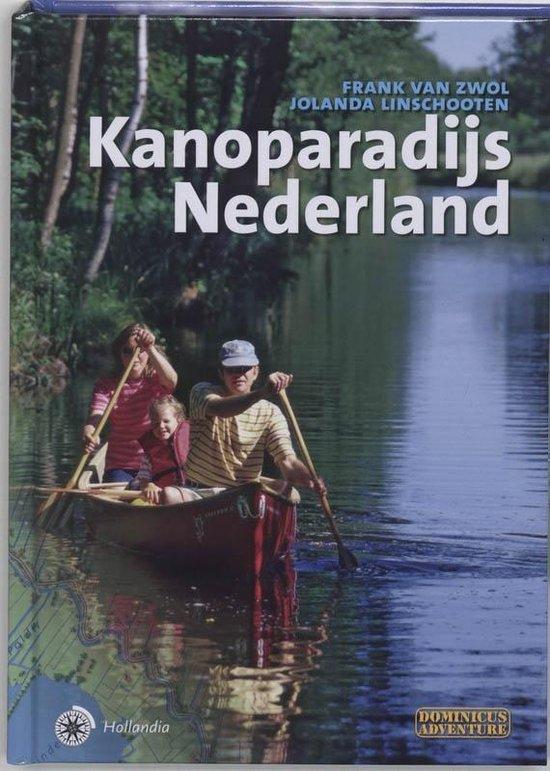 Kanoparadijs Nederland - Frank van Zwol  