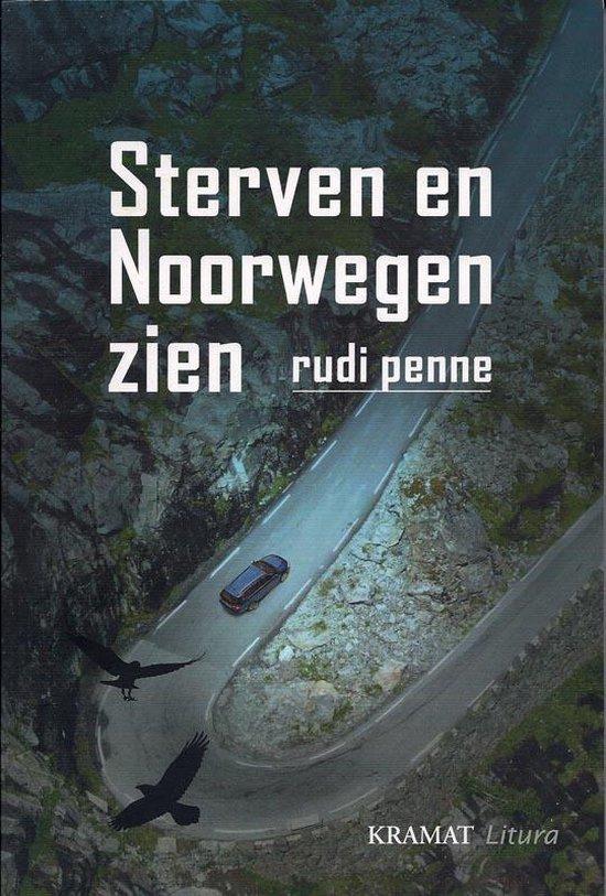 Sterven En Noorwegen Zien - Rudi Penne |