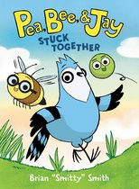Pea, Bee, & Jay #1: Stuck Together