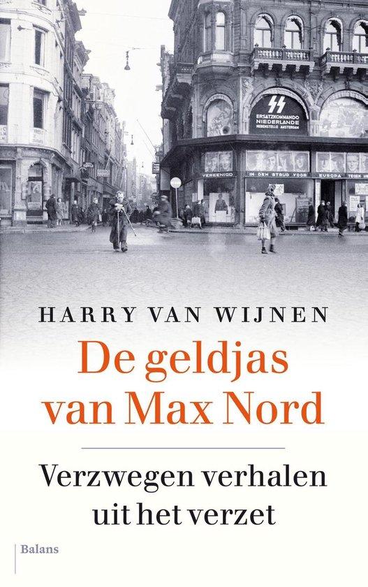 De geldjas van Max Nord - Harry van Wijnen  