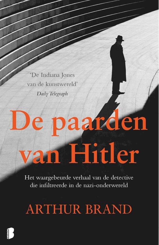 Boek cover De paarden van Hitler van Arthur Brand (Paperback)