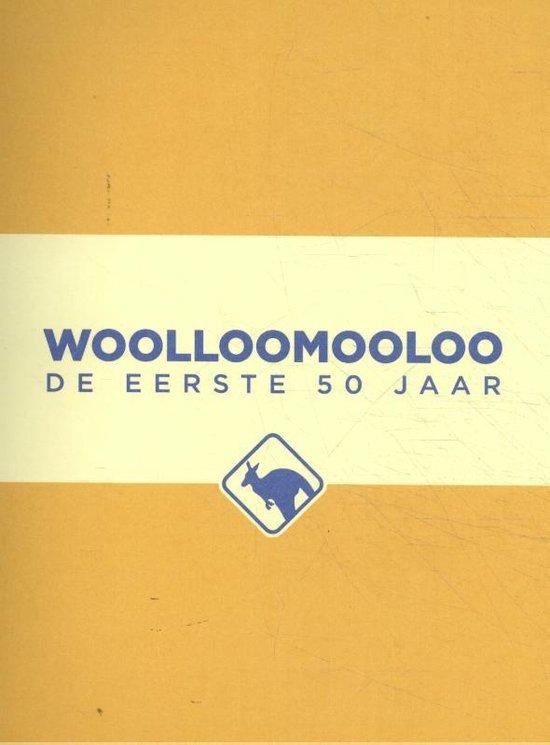 Woolloomooloo 'De Eerste 50 jaar'