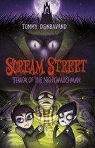 Scream Street 9: Terror of the Nightwatchman