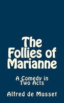 The Follies of Marianne