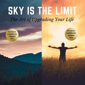 The Sky is the Limit Vol 1-2 (20 Classic Self-Help Books Collection)