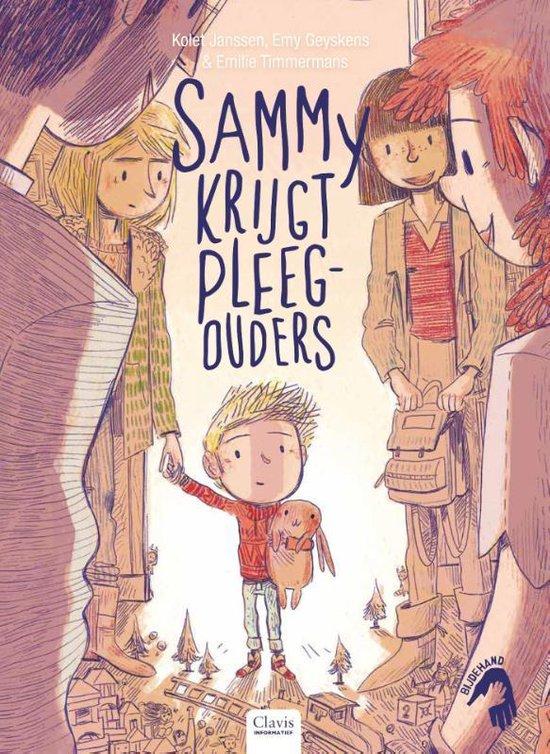 Bij de hand - Sammy krijgt pleegouders - Kolet Janssen   Readingchampions.org.uk