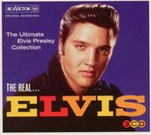 The Real... Elvis Presley (The Ultimate Collection)