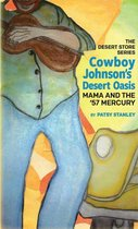 Cowboy Johnson's Desert Oasis