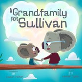 A Grandfamily for Sullivan