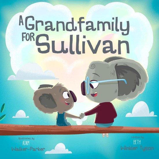 A Grandfamily for Sullivan