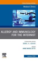 Allergy and Immunology for the Internist,An Issue of Medical Clinics of North America, E-Book