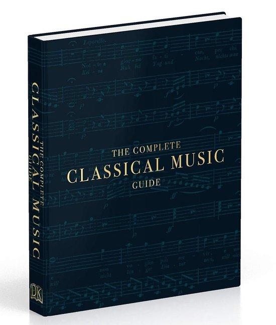 Boek cover The Complete Classical Music Guide van Dk (Hardcover)