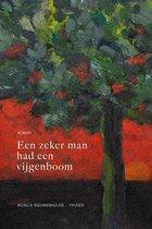 Zeker man had een vijgenboom