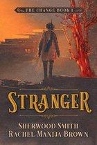 Stranger, The Change #1