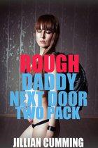 Rough Daddy Next Door Two Pack