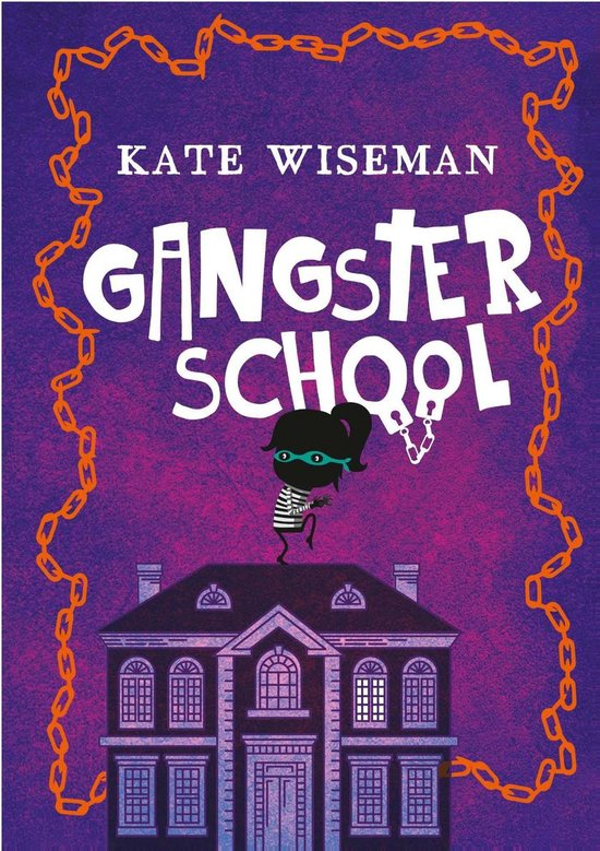 Gangsterschool - Kate Wiseman pdf epub
