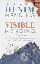 Denim Mending + Visible Mending for Beginners