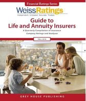 Weiss Ratings Guide to Life & Annuity Insurers, Fall 2016