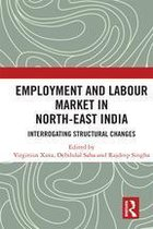 Employment and Labour Market in North-East India