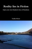 Reality Lies in Fiction - Open Your Own Pandora's Box of Paradoxes
