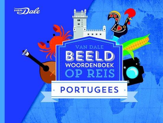 Van Dale Beeldwoordenboek op reis - Portugees - Hans de Groot pdf epub