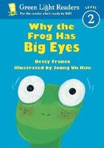Boek cover Why the Frog Has Big Eyes van Billy Franco