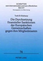 Die Durchsetzung Finanzieller Sanktionen Der Europaeischen Gemeinschaften Gegen Ihre Mitgliedstaaten