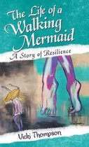 The Life of a Walking Mermaid