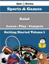 A Beginners Guide to Balut (Volume 1)