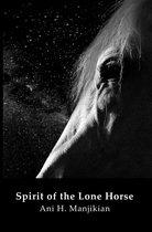 Spirit of the Lone Horse