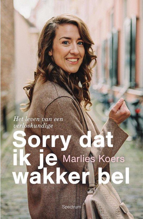 Boek cover Sorry dat ik je wakker bel van Marlies Koers (Onbekend)