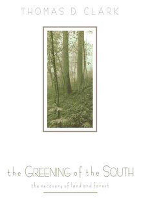 Boek cover The Greening of the South van Thomas D. Clark (Onbekend)