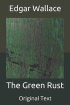 The Green Rust: Original Text