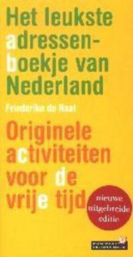 Het Leukste Adressenboekje Van Nederland - Friederike de Raat |